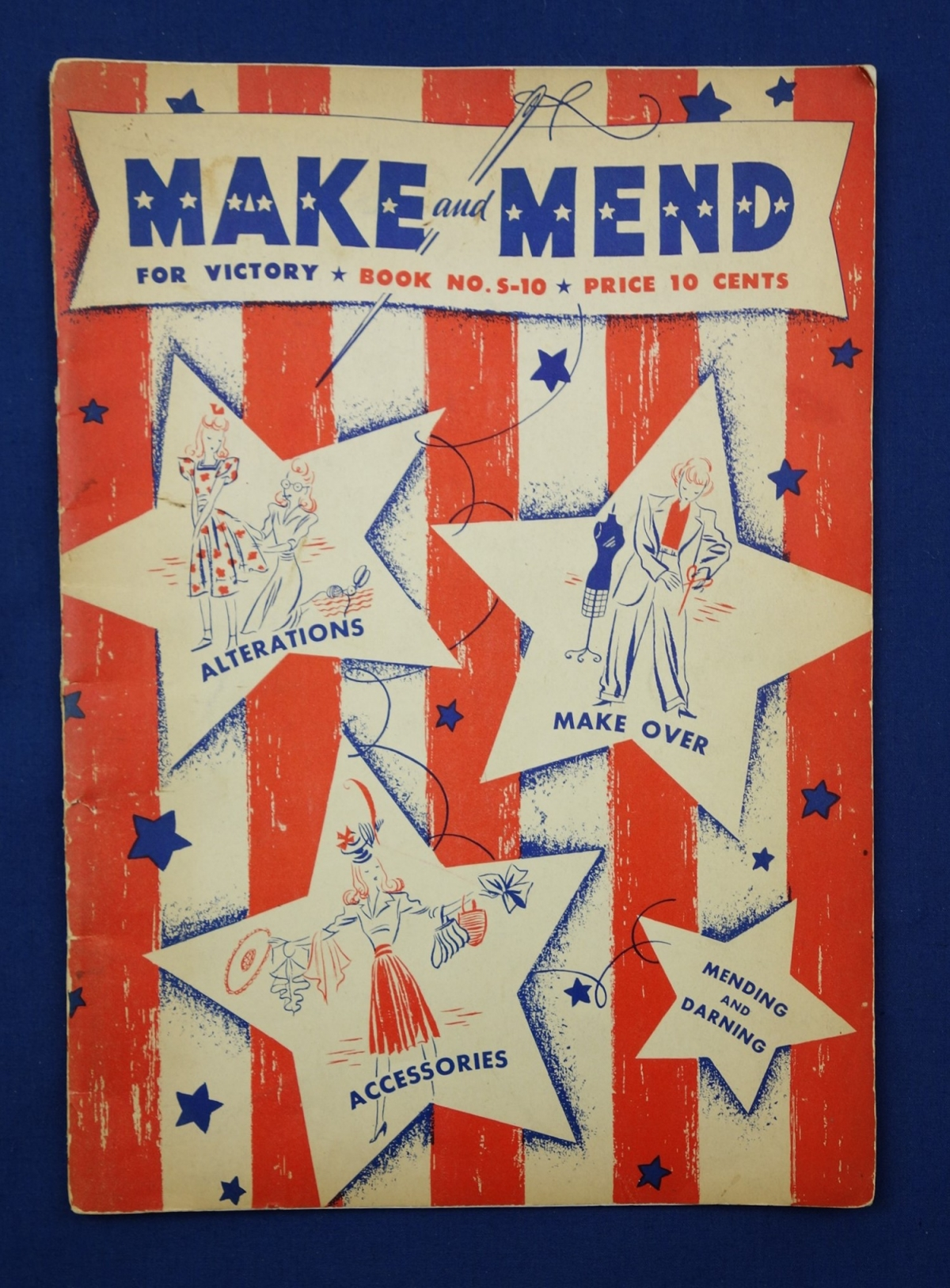 "Booklet entitled ""Make and Mend for Victory"". It contains information about sewing, mending, alterations, re-modeling, accessories and so forth. USA, 1942."
