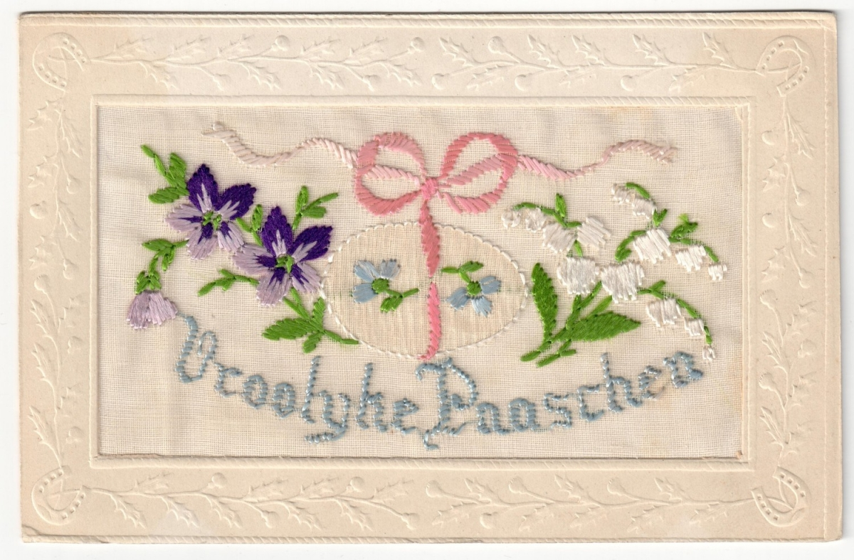 Embroidered postcard with the Dutch text: Vroolijke Paaschen ('Happy Easter'). Early 20th century.