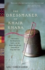 Cover of 'The Dressmaker of Khair Khana' by Kamila Sidiqi (2011).