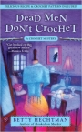 Cover of Betty Hechtman's 'Dead Men Don't Crochet' (2008).