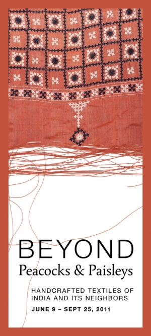 Banner for the exhibition 'Beyond peacocks and paisleys: Handcrafted Textiles of India and its Neighbors', Minnesota, 2011.