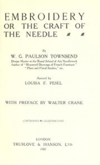 Cover of Townsend's 'Embroidery or the Craft of the Needle', 1899.