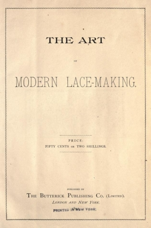 Cover of 'The Art of Modern Lace Making', 1891.